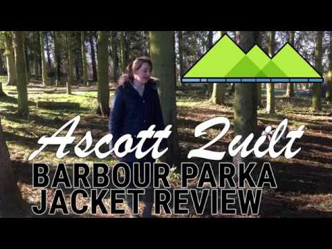 Picking the Perfect Parka for Country Walking - Barbour Ascott Quilt Parka Jacket Review