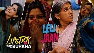 LIPSTICK UNDER MY BURKHA - Movie Videos & Audio Songs | Konkona Sensharma, Ratna Pathak