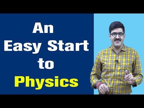 AN EASY START TO PHYSICS I 2019