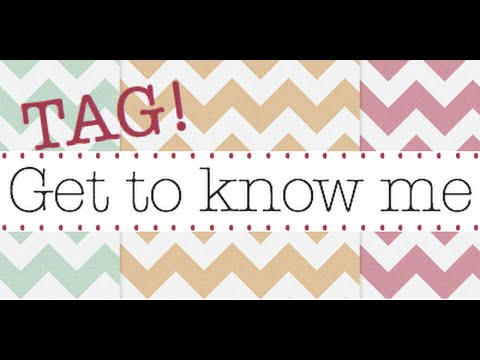 Get To Know Me Tag (Almost Q&A)