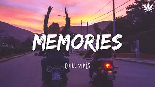 Memories 🍂 Chill Vibes - Best Chill Music Mix