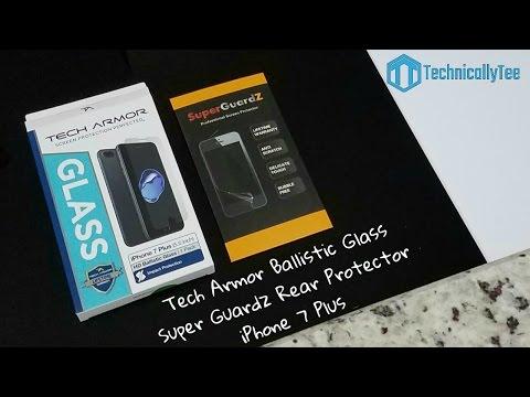 iPhone 7 Plus Tech Armor Ballistic Tempered Glass & Super Guardz Rear Protector Review