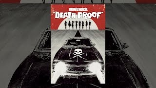 Grind House: Death Proof