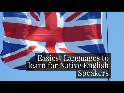Easiest languages for Native English Speakers