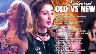 Old Vs New Bollywood Mashup Songs 2021 | Old Hindi Songs Mashup Live_Romantic Songs_BoLLyWoOd MaSHuP