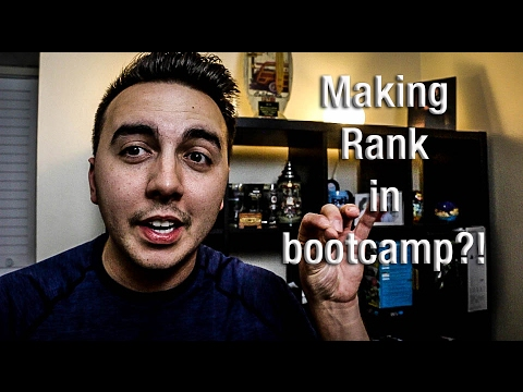 Making Rank in Bootcamp/Leadership Positions?!