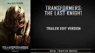Transformers 5: The Last Knight Trailer #3 Music | Trailer Edit Version