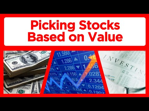 How to Pick Stocks Based on Value