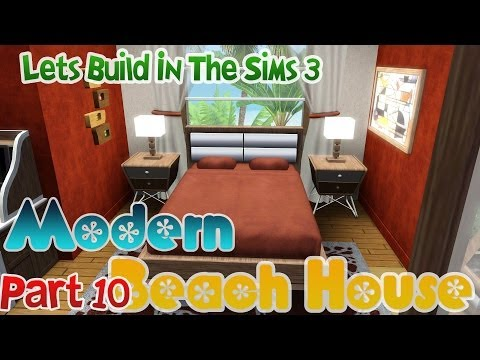 Lets Build in the Sims 3 - Modern Beach House : Part 10