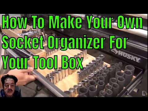 Making Your Own Socket Organizer