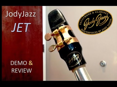 JodyJazz JET alto sax mouthpiece [demo & review]