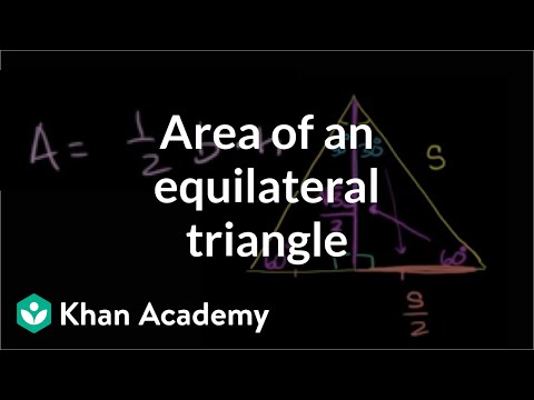 Area of an equilateral triangle | Perimeter, area, and volume | Geometry | Khan Academy