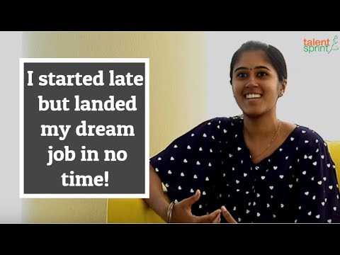 #MyStory - I started late, but landed my dream job in no time!