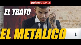 EL METALICO - El Trato (Official Video by Jay Serrano) Cubaton 2017