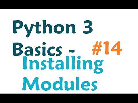 Python 3 Programming Tutorial - Installing modules