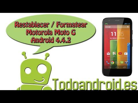Como resetear/restablecer datos de fábrica al Moto G con android 4.4.2 y 4.4.4 kitkat