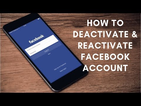 HOW TO DEACTIVATE AND REACTIVATE FACEBOOK ACCOUNT