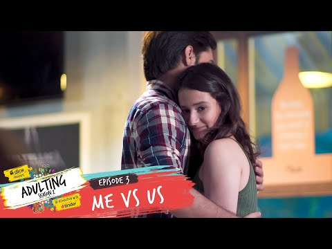 Xxx Mp4 Dice Media Adulting Web Series S02E03 Me Vs Us 3gp Sex
