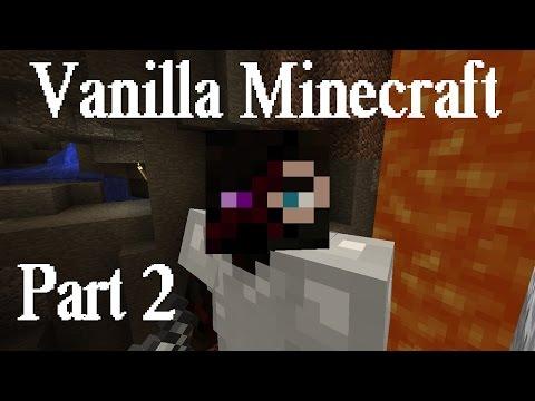 Vanilla Minecraft - Part 2 - The Ravine
