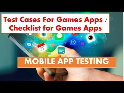 Test Cases For Games Apps / Checklist for Games Apps