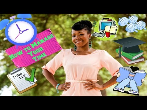 How to Manage Your Time and Life || College, Graduate School, Career & More