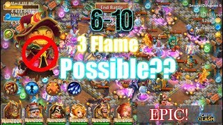 Castle Clash 3flame 6-10 Without Pd! Really Possible? F2p Heroes