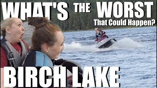 WHAT IS THE WORST THAT COULD HAPPEN?| CAMPING AT BIRCH LAKE| Somers In Alaska