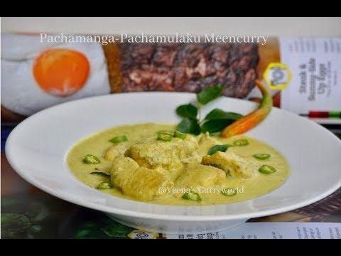 Special Pachamanga Pachamulaku Meen Curry || Raw Mango -Green Chilli Fish Curry  ||Ep:370