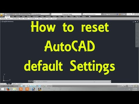 How to reset AutoCAD default Settings By Engineer AutoCAD Tutorials