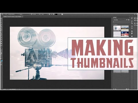 How to Make Interesting Thumbnails
