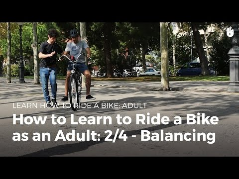 Balance: Learn to Ride a Bike as an Adult | Cycling