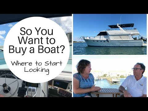 So You Want to Buy a Boat? - Where to Start Looking & What is a Buyer's Broker?