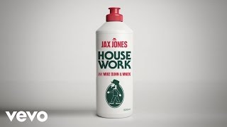 Jax Jones - House Work ft. Mike Dunn, MNEK
