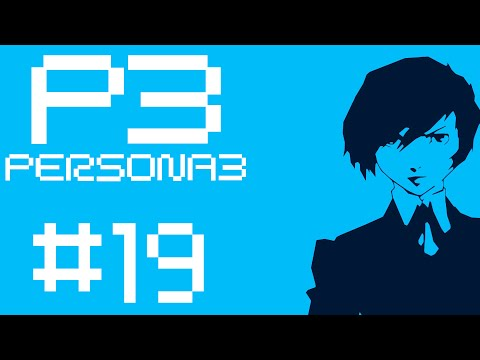 Let's Play: Persona 3 Part 19 - Changing Seasons - PS2
