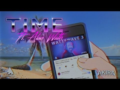 Time ft. Alan Watts (On Spotify/iTunes etc now!)