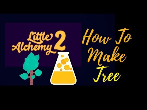Little Alchemy 2-How To Make Tree Cheats & Hints
