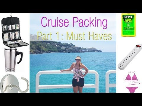 Travel Series:  How to Pack for a Cruise - Cruise Must-Haves