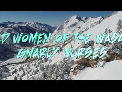 Gnarly Nurses | Wild Women of the Wasatch | ep11