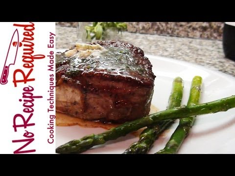 Filet Mignon With Tarragon Butter - NoRecipeRequired.com