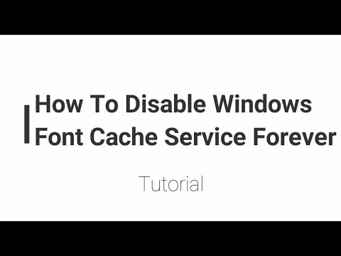 How to Disable Windows Font Cache Service in Windows 7