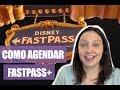 FASTPASS+ DA DISNEY: COMO AGENDAR