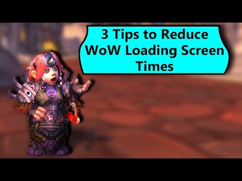3 Ways to Reduce Loading Screen Times in WoW