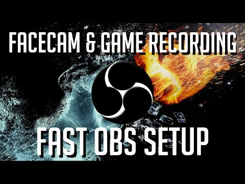 Quick Guide ► Facecam and Game Recording Setup | OBS Tutorial for Beginner 2019