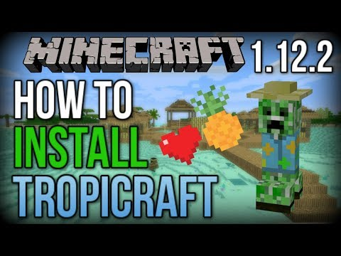 How To INSTALL Tropicraft Mod (With Forge)! [Minecraft 1.12.2+]