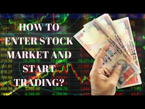 How to Enter the Stock Market, Open Trading & Demat Account and Start Trading?