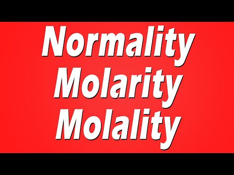 How to Calculate Normality, Molarity and Molality