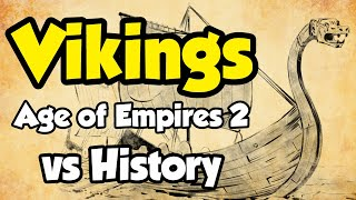 Vikings - AoE2 vs History