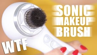 SUPER SONIC MAKEUP BRUSH ... WTF | First Impressions