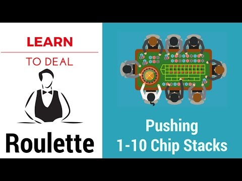 Professional Roulette Training for Beginners [Step 3 of 33] - Pushing 1-10 Chip Stacks