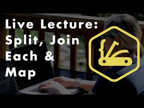 Ruby Coding Lecture: Split, Join, Each, and Map Methods